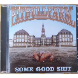 Cd Pitbullfarm-Some good shit