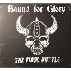 Bound For Glory ‎– The...