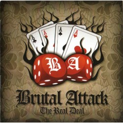Brutal Attack – The Real Deal