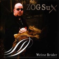 ZOG Sux – Weisse Brüder