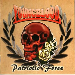 "YOUNGBLOOD ""Patriotic force"""