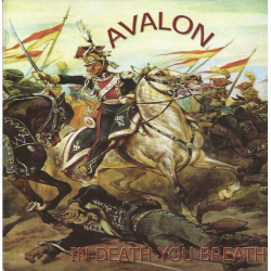 Avalon‎– In Death You Breath