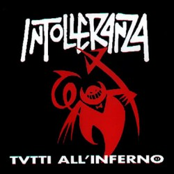LP Intolleranza-Tutti all'...