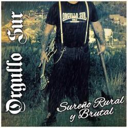 Orgullo Sur – Sureño Rural...
