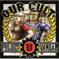 Project Vandal ‎– Our Cult