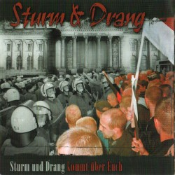 Sturm & Drang – Sturm Und...