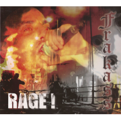 """Frakass """"Rage"""""""