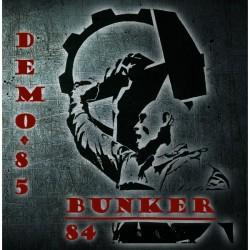"""Bunker 84 """"Démo 85"""""""