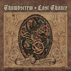 Thumbscrew + Last Chance ‎–...