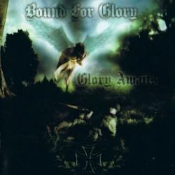 Bound For Glory – Glory...