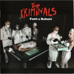 The Kriminals ‎– Tutti A...