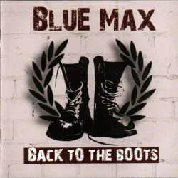Blue Max ‎– Back To The Boots