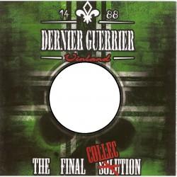 """Dernier Guerrier """"The final..."""