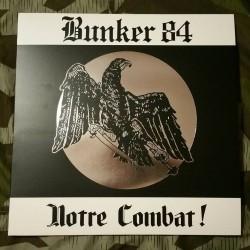 LP Bunker 84-Notre combat