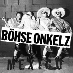 LP Böhse Onkelz – Mexico