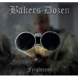 Bakers Dozen - Frightener...
