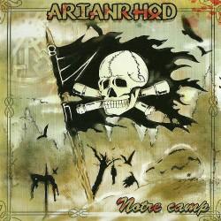 """Arianrhod """"Notre camp"""""""