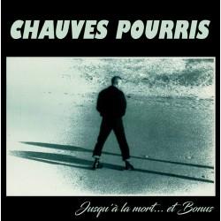 LP Chauves Pourris –...